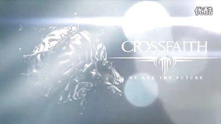【M】【2013】日本大牌电子核Crossfaith - We Are The Future