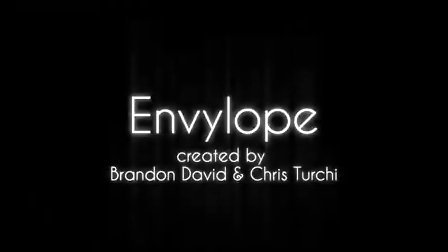 ENVY-LOPE  by Brandon David and Chris
