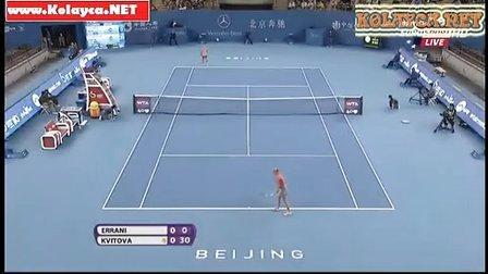 2013 Beijing 3R Kvitova VS Errani
