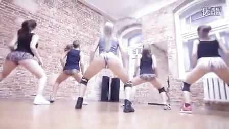 女子舞团电臀舞 Sexy Russian Twerk Team Choreography