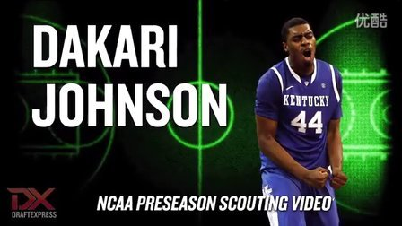 Dakari Johnson 2014-15 Preseason Scouting Video