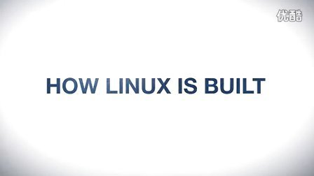 How Linux is Built - 中英文字幕