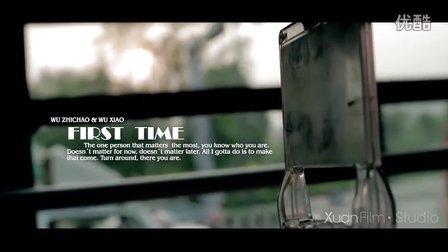 XuanFilm 婚礼微电影《First Time》 (太原婚礼跟拍  太原婚礼微电影)