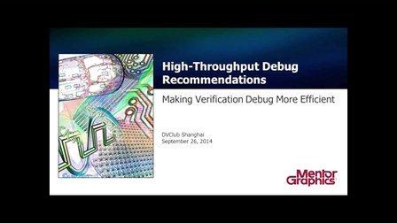 High-Throughput Debug Recommendations --- Mentor: Joe Hupcey