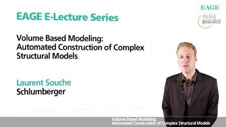 基于体积的建模-复杂构造模型自动建模-EAGE E-lecture