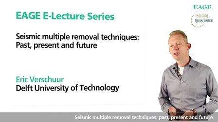 地震多次波消除技术-EAGE E-lecture