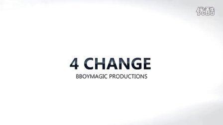 4 Change by Bboymagic