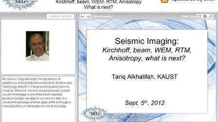 地震成像-Kirchhoff  波束 波动方程偏移 逆时偏移 各向异性 接下来会是什么