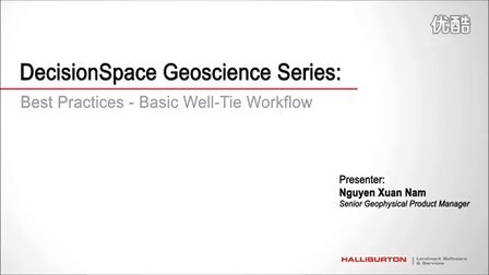 Landmark DecisionSpace® Geoscience Well Tie Workflow Basic Overview
