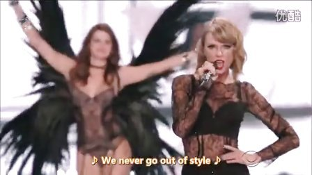 泰勒·斯威夫特《Style》2014年维多利亚的秘密时尚内衣秀