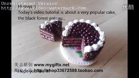 美吉元创MyGift-软陶粘土教程Clouds of Clay-  Black Forest Gateau_Cake 黑森林蛋糕
