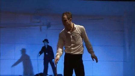 现代芭蕾《卓别林》Chaplin 莱比锡歌剧院芭蕾舞团 2013年