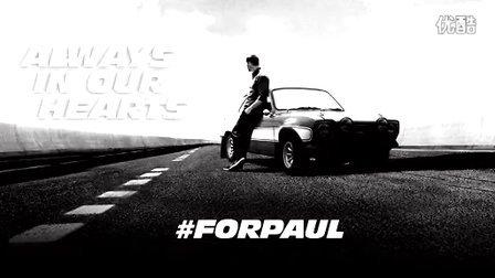 See You Again -速度与激情7 Furious 7 -再见,保罗。-For Pail Walker