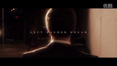 感人短片 Left Handed Dream