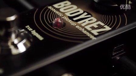 TC Electronic Bodyrez木吉他拾音器增强单块效果器官方视频