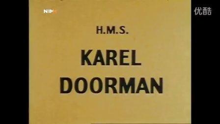 荷兰海军卡雷尔多尔曼号航空母舰纪录片