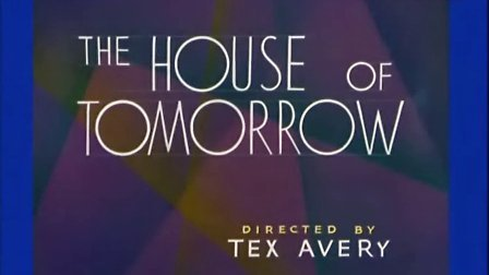 米高梅动画 明日房子