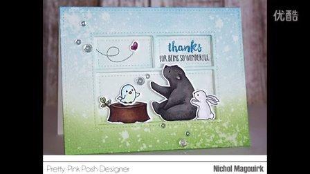 【卡片制作】故事书一般的卡片Pretty Pink Posh _ Thanks For Being So Wonderful Storybook Card