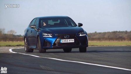 赛道对比测试雷克萨斯Lexus GS F vs Vauxhall VXR8