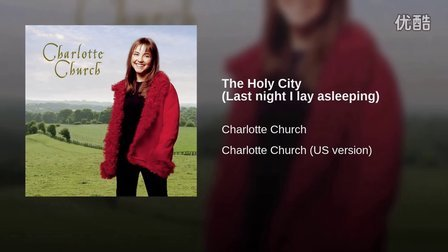 【Album】Stephen Adams: The Holy City § solo by Charlotte Church 1999