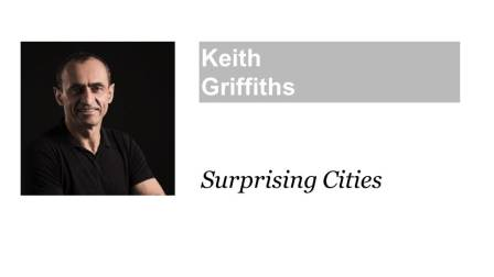 Surprising Cities 惊喜连城 Keith Griffiths纪达夫@ TEDxFuxingPark