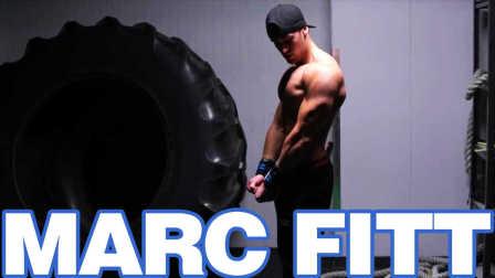 Marc Fitt(马克·菲特)-【健身励志 - 无尽的热爱】