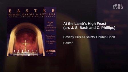 【Album】At the Lamb's High Feast § The Choir of All Saints' Church, Beverly Hills