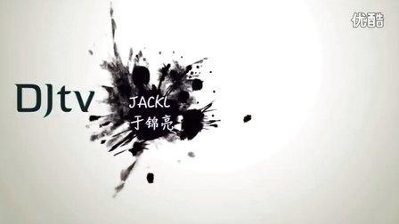 【NEXT自频道】夜店 DjJackL【DJTV】