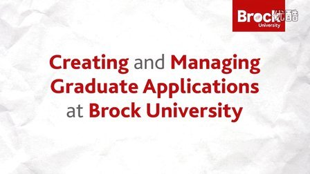 Creating and Managing Graduate Applications at Brock University