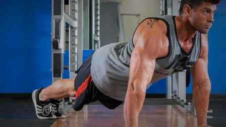 4种变式俯卧撑帮助你塑造灵活的胸大肌