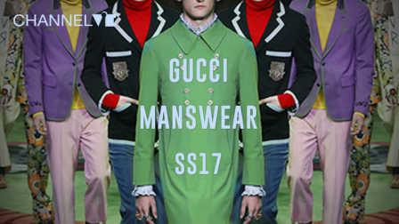 [CHANNEL ViE独家呈现]一分钟速览 GUCCI Menswear 2017