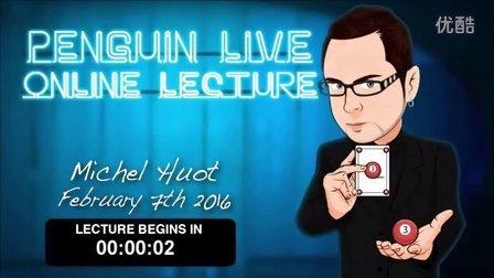 2016 企鹅讲座 Michel Huot Penguin Live Online Lecture