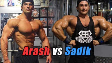 Sadik Hadzovic与Arash Rahbar - 谁将赢得古典健美赛?