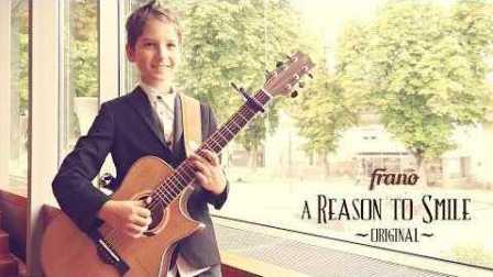 吉他小正太Frano弹奏原创Reason to Smile