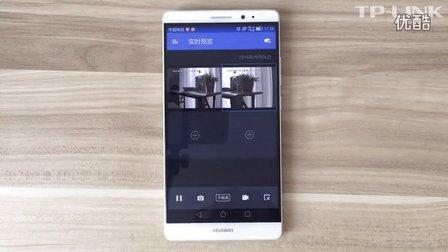 如何使用TP-LINK安防手机APP远程观看监控视频?