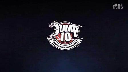 JUMP10世界街球大奖赛训练营纪录片第一集