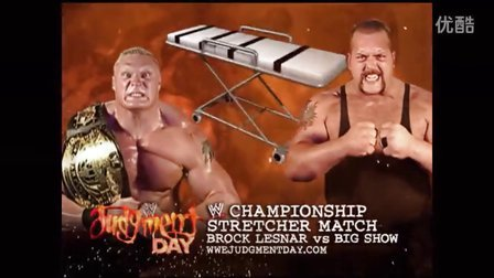 WWE Judgment Day 2003 Brock Lesnar vs. The Big Show Stretcher Match