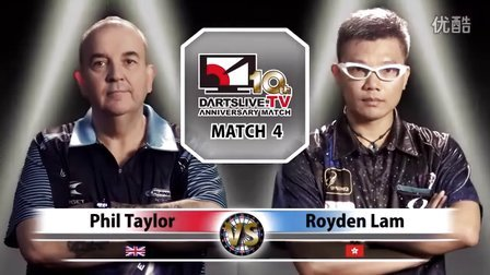【Phil Taylor VS Royden Lam】 DARTSLIVE.TV 10th ANNIVERSARY MATCH 4