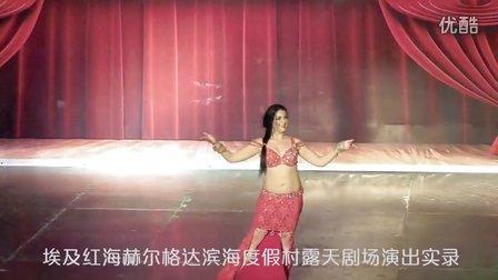 埃及肚皮舞 埃及 红海滨海旅游度假村露天剧场夜场演出实录