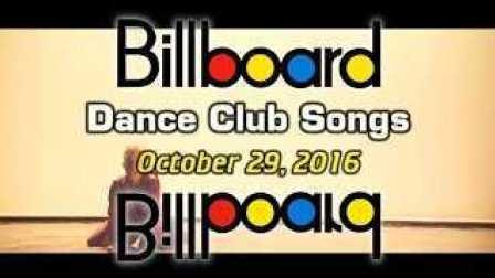 [CeoDj小强独家首发]美国Billboard《公告牌》官方排行榜 - Dance-Club[TOP 50](10-29-16)