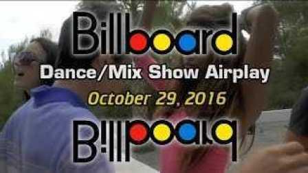 [CeoDj小强独家首发]美国Billboard《公告牌》官方排行榜 - Dance-Mix[TOP 40](10-29-16)