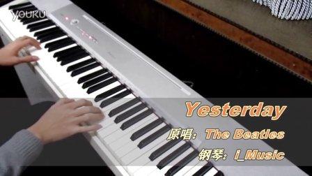 【电钢琴】Yesterday