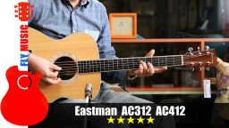 Eastman AC312 AC412 om型全单吉他评测