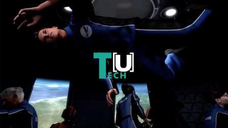 【范团视频】TechU:猜猜看,去太空上玩 10 分钟要多少钱?