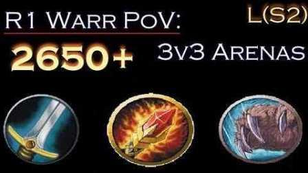 Chili 武器战竞技场3V3 2600 战法德[魔兽世界PvP]WoW7.15