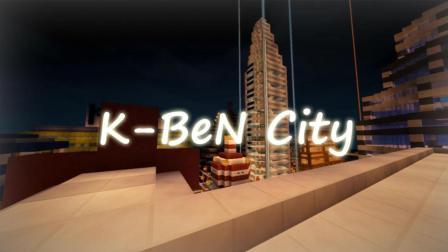 【旧】Minecraft【K-BeN市】K-BeN团队全员耗时一个月打造而成-番茄-K