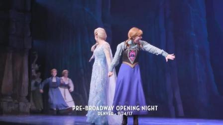 【猴姆独家】《冰雪奇缘》百老汇音乐剧昨晚在丹佛举行首场预演片段抢先看!