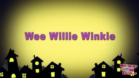 Wee Willie Winkie - Mother Goose Club Playhouse Nursery Rhymes