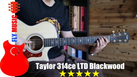 泰勒 taylor 314ce ltd 2017 blackwood 吉他评测