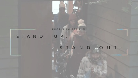 2016 Burton Girls Presents Ep 1- Stand Up